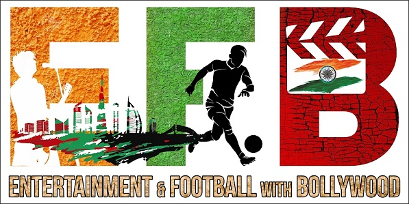 Entertainment & Football with Bollywood